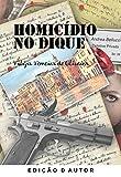 Homicídio no Dique (Portuguese Edition)