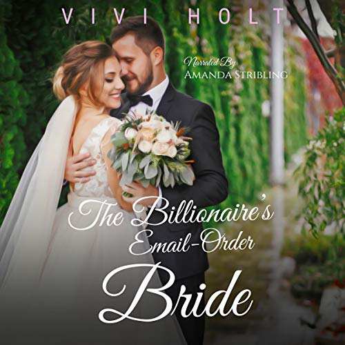 The Billionaire's Email-Order Bride audiobook cover art