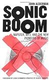 Sonic Boom: Inside The Raging Battle For The Soul Of Music