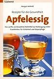 Rezepte für die Gesundheit - Apfelessig