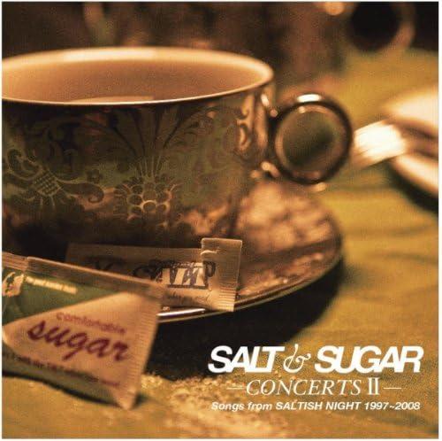SALT & SUGAR