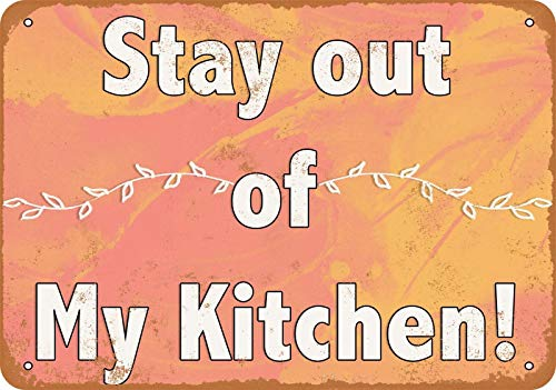 Vintage Metal Sign Stay Out of My Kitchen! for Home Bar Pub Kitchen Garage Restaurant Wall Deocr Plaque Signs 12x8inch