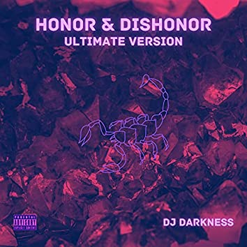 Honor & Dishonor: Ultimate Version