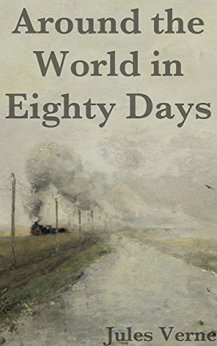 Around the World in Eighty Days: Titan Classics (Illustrated) (English Edition)