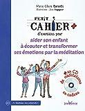 Petit cahier d'exercices pour aider son enfant à écouter et transformer ses émotions - Dr Leonard Laskow et l'énergie du coeur (1CD audio MP3) - Cahier de vacances