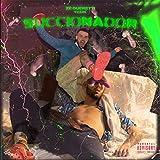 Succionador (feat. T-Cun) [Explicit]