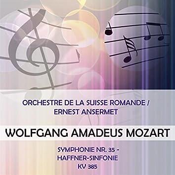 Orchestre De La Suisse Romande / Ernest Ansermet Play: Wolfgang Amadeus Mozart: Symphonie NR. 35 - Haffner-Sinfonie, Kv 385 (Live)