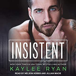 Insistent     Soul Serenade Series, Book 4              Written by:                                                                                                                                 Kaylee Ryan                               Narrated by:                                                                                                                                 Nelson Hobbs,                                                                                        Jillian Macie                      Length: 7 hrs and 3 mins     1 rating     Overall 5.0