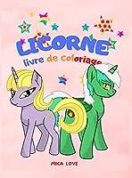 Licorne Livre de Coloriage: Enfants de 2-4-6 ans, Coloriage amusant, Livre de Coloriage de Licornes pour Enfants.
