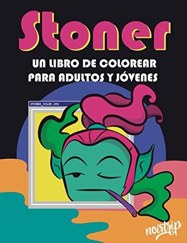 STONER: Un Libro de Colorear para Adultos y Jóvenes