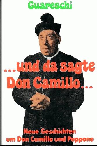 ... und da sagte Don Camillo ...