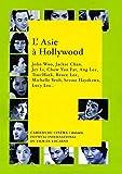 L'Asie à Hollywood