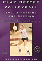 Play Better Volleyball: Passing & Serving [DVD]