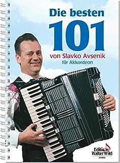 De beste 101 van Slavko Avsenik voor accordeon - accordeon noten [muziek]