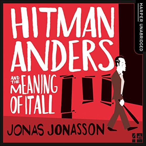 Hitman Anders and the Meaning of It All audiobook cover art