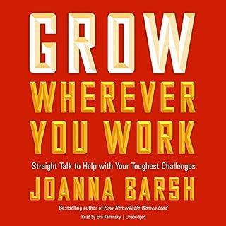 Grow Wherever You Work cover art