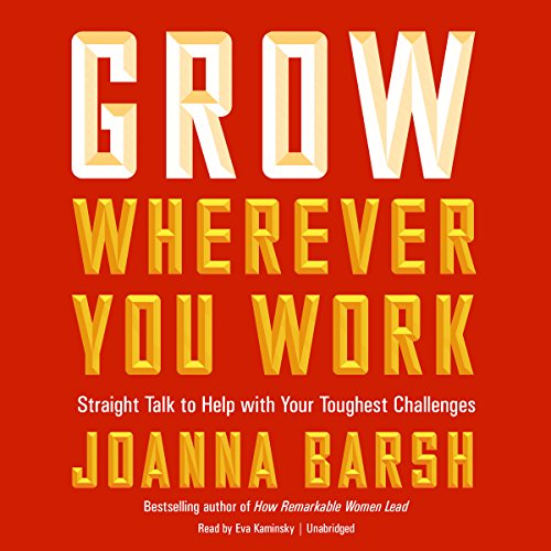 Grow Wherever You Work cover art