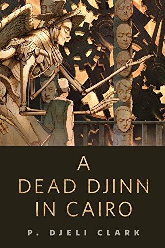 A Dead Djinn in Cairo: A Tor.Com Original (Dead Djinn Universe)