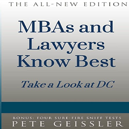 MBAs and Lawyers Know Best audiobook cover art