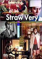 STRAW VERY [DVD]