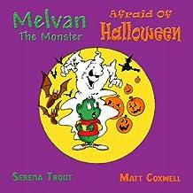 Melvan the Monster Afraid of Halloween