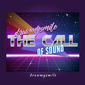 The Call Of Sound