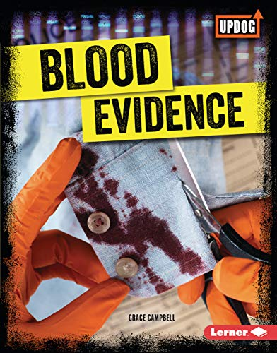 Blood Evidence (True Crime Clues (UpDog Books ™)) (English Edition)