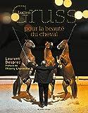 Lucien Gruss, pour la beauté du cheval