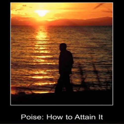Poise: How to Attain It cover art
