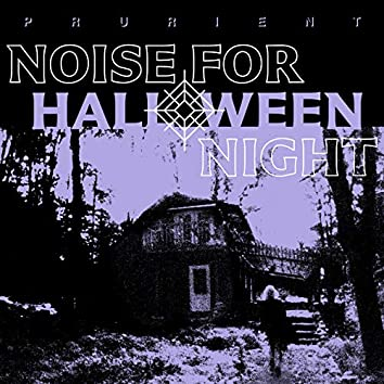 Noise For Halloween Night (Amazon Original)