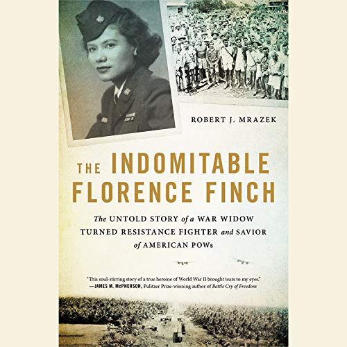 The Indomitable Florence Finch Audiobook By Robert J. Mrazek cover art
