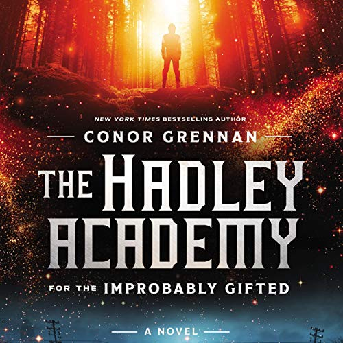 The Hadley Academy for the Improbably Gifted audiobook cover art