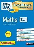 ABC du BAC Excellence Maths Terminale - La mention en plus - Nouveau Bac