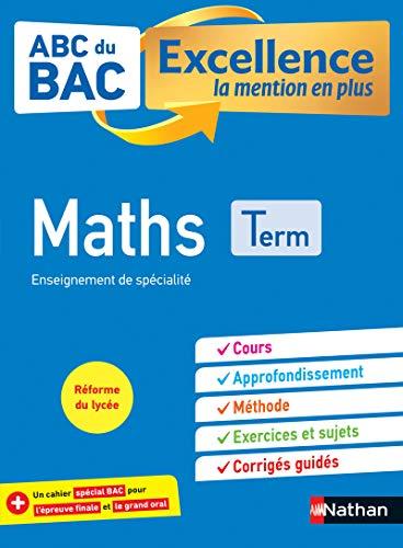 Maths Terminale - ABC du BAC Excellence - Bac 2022 - Enseignement...