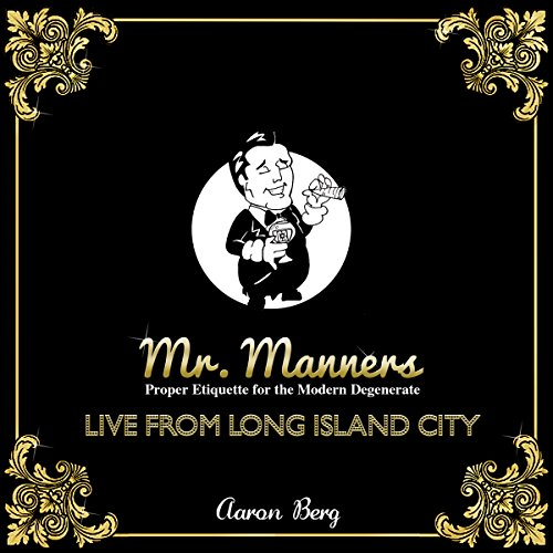 Mr. Manners - Live from Long Island City audiobook cover art