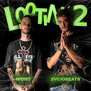 Lootin' 2