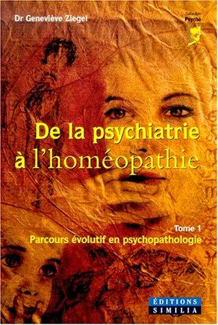 De la psychiatrie à l'homéopathie