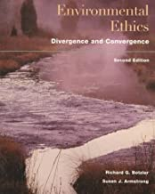 Environmental Ethics: Divergence and Convergence (August 1, 1997) Paperback