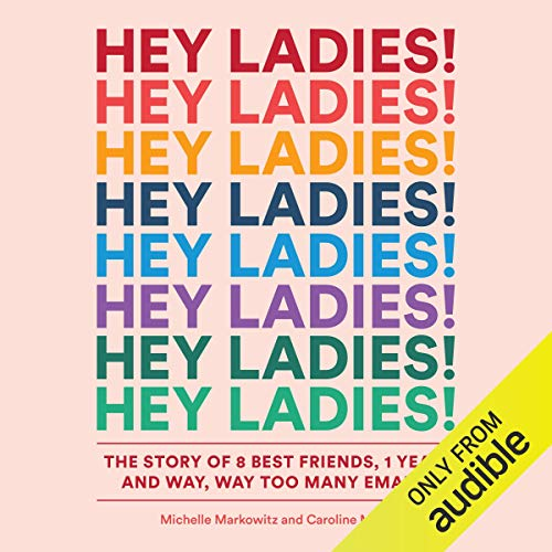Hey Ladies! audiobook cover art