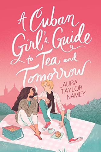 Book's Cover of A Cuban Girl's Guide to Tea and Tomorrow (English Edition) Versión Kindle
