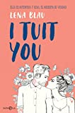 I tuit you (Ficción)
