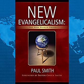 New Evangelicalism: The New World Order audiobook cover art