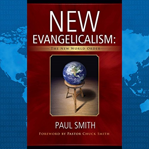 New Evangelicalism: The New World Order cover art