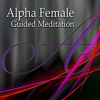 Alpha Female Guided Meditation     Inner Strength & Confidence, Silent Meditation, Self Help Hypnosis & Wellness              By:                                                                                                                                 Val Gosselin                               Narrated by:                                                                                                                                 Val Gosselin                      Length: 42 mins     36 ratings     Overall 4.6