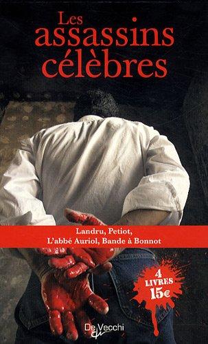 Les assasins célèbres: Coffret en 4 volumes