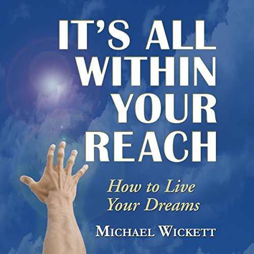 It's All Within Your Reach audiobook cover art