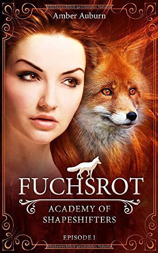 Fuchsrot (Academy of Shapeshifters, Band 1)