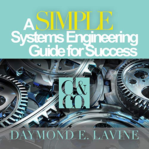 A SIMPLE Systems Engineering Guide for Success audiobook cover art