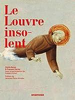 Le Louvre insolent de Cecile Baron