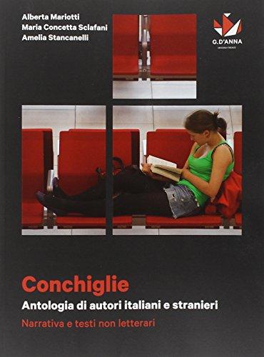 Conchiglie. Antologia di autori italiani e stranieri. Narrativa e testi non letterari